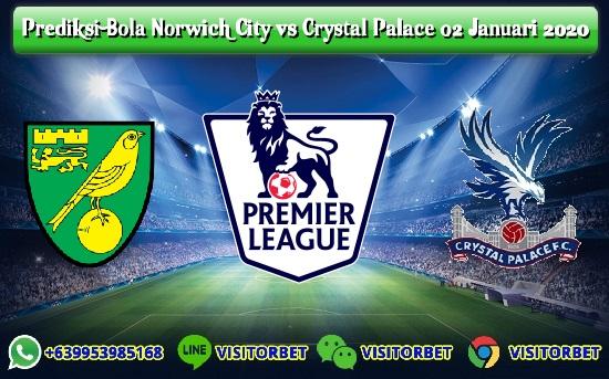 Prediksi Skor Norwich City vs Crystal Palace 02 Januari 2020