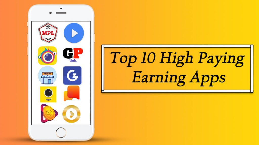 Top 10 High Paying Earning apps घर बैठे पैसे कमाए