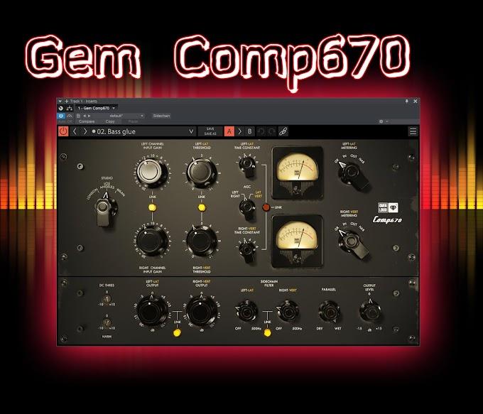 Gem Comp670 1.1.2 BY Overloud STANDALONE, VST, VST3, AAX, AU WIN.OSX x86 x64