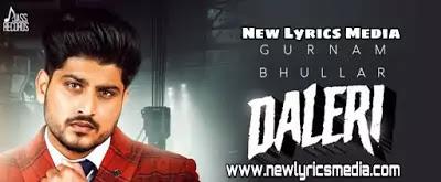 Daleri – Gurnam Bhullar | New Lyrics Media