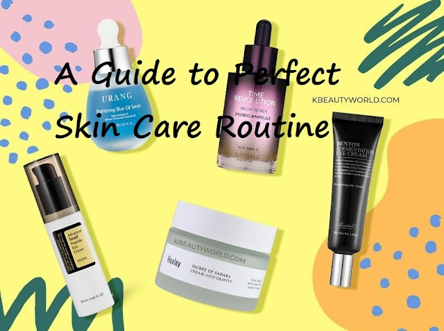 A Guide to Perfect Skincare Routine
