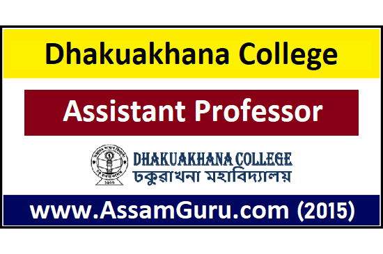 Dhakuakhana College Job 2020