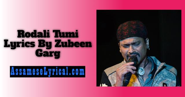 Rodali Tumi Lyrics