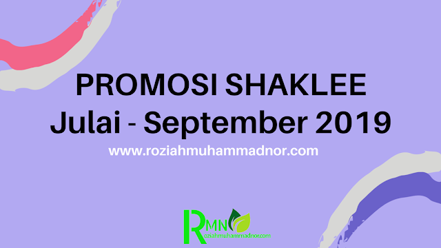 Promo Welcome Set Shaklee Julai - September 2019