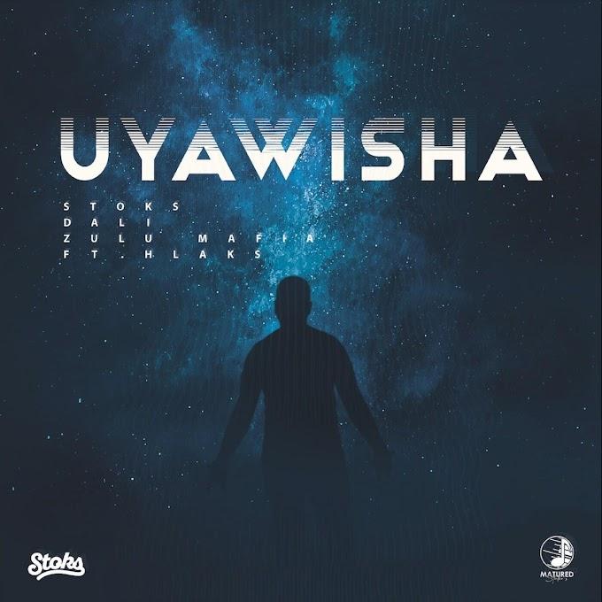 (Amapiano 2021) DJ Stoks, Dali & Zulu Mafia - Uyawisha (feat. Hlaks) [Exclusivo 2021] (Download MP3)