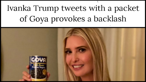 Ivanka Trump tweets with a packet of Goya provokes a backlash
