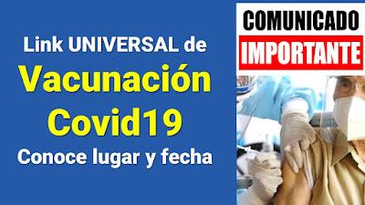 Nueva Plataforma UNIVERSAL de vacunación contra el COVID19 para conocer lugar y fecha de vacunación
