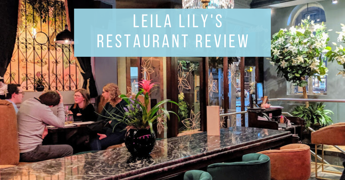 Leila Lily's Newcastle Restaurant Review