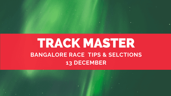 Bangalore Race Selections 13 December