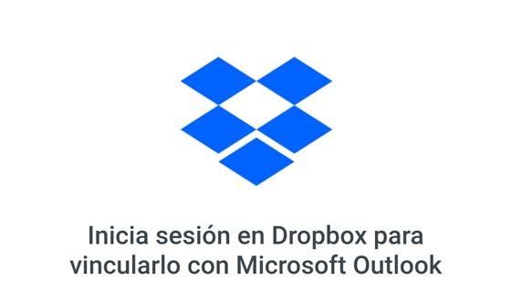 Como conectar tu correo Outlook y Dropbox
