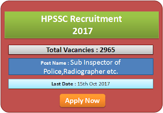 HPSSC Recruitment 2017 - 2,965 Sub-Inspectors, Radiographers