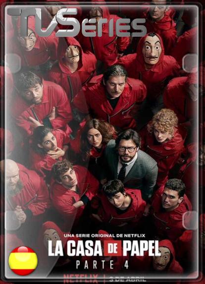 La Casa de Papel (Temporada 4) HD 1080P ESPAÑOL