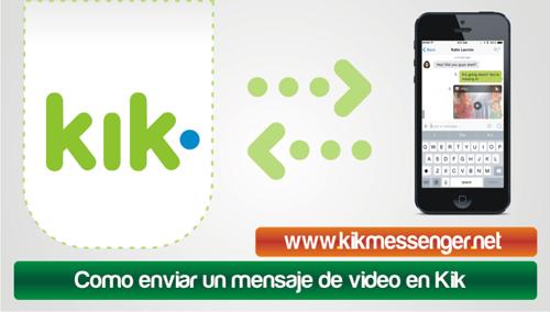 Como enviar un mensaje de video en Kik