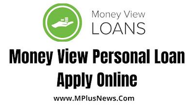 Money View Personal Loan Apply Online