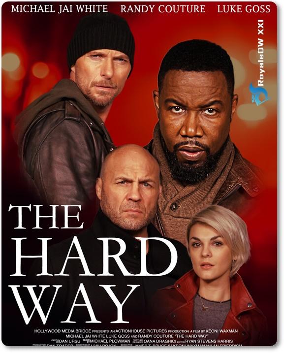 THE HARD WAY (2021)