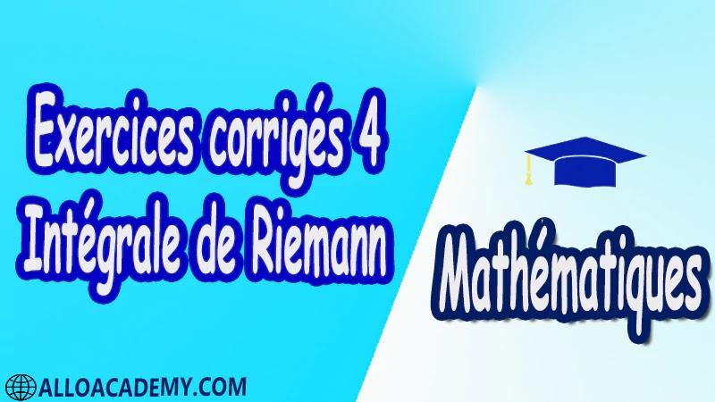 Exercices corrigés 4 Intégrale de Riemann pdf Mathématiques Maths Intégrale de Riemann Intégrale Intégrale des foncions en escalier Propriétés élémentaires de l'intégrale des foncions en escalier Sommes de Riemann d'une fonction Caractérisation des foncions Riemann-intégrables Caractérisation de Lebesgues Le théorème de Lebesgue Mesure de Riemann Foncions réglées Intégrales impropres Intégration par parties Changement de variable Calcul des primitives Calculs approchés d'intégrales Suites et séries de fonctions Riemann-intégrables Cours résumés exercices corrigés devoirs corrigés Examens corrigés Contrôle corrigé travaux dirigés td