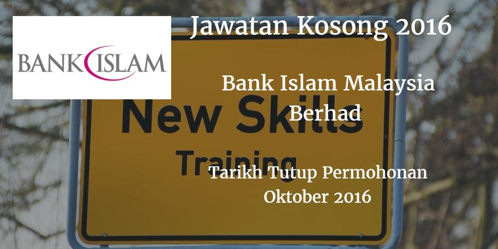 Jawatan Kosong Bank Islam Oktober 2016