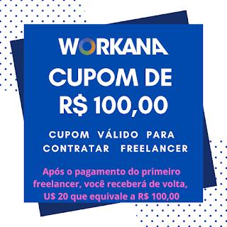 Cupom de desconto workana de R$ 100,00