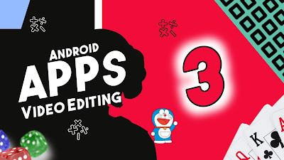 Top 3 Apps For Video Editing in Android