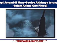 Topi Jerami di Mary Geoise Akhirnya terungkap dalam Anime One Piece!