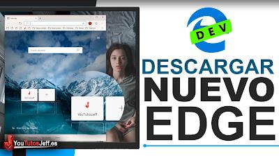 Descargar Nuevo Edge Chromium, El Navegador de Microsoft