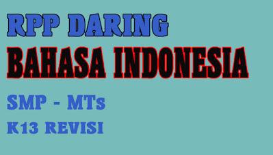 RPP Daring Bahasa Indonesia 1 Lembar Kelas VII SMP/MTs Tahun 2020. RPP Daring Bahasa Indonesia 1 Lembar Kelas 9 SMP/MTs