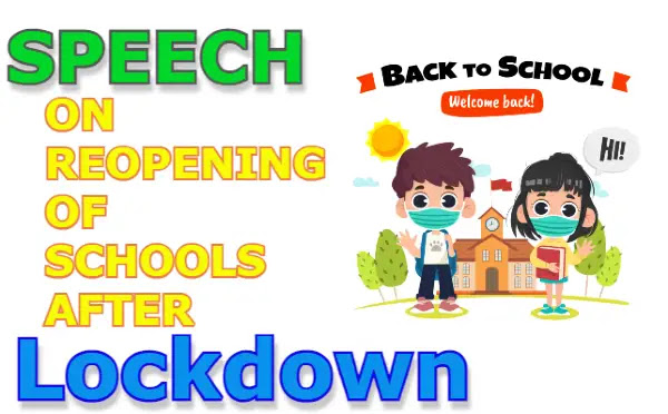 Speech on reopening of schools after lockdown