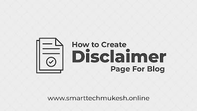 How To Create Disclaimer Page For Blogger and WordPress