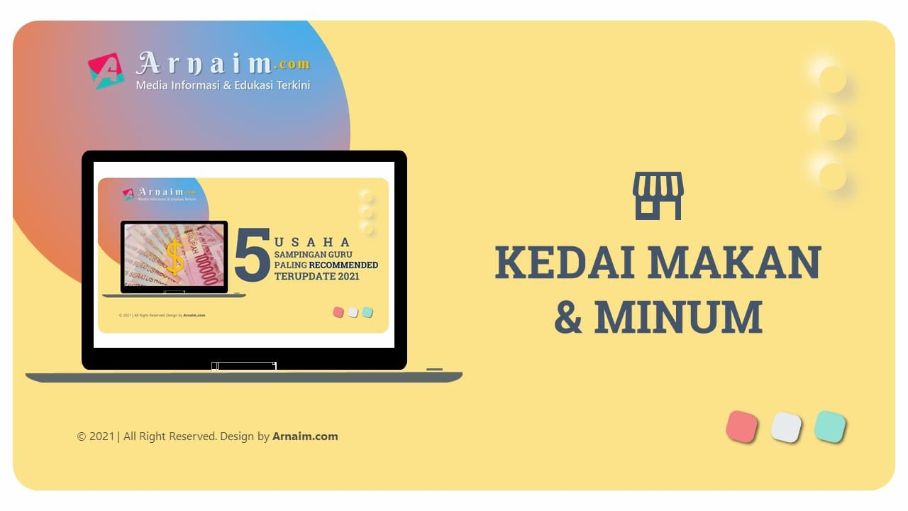 kedai Makan dan Minum -  ARNAIM.COM - 5 Usaha Sampingan Guru Paling Recommended Terupdate 2021