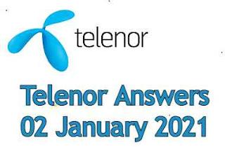 Telenor Quiz Today 02 January 2021 | Telenor Answers 02 January 2021
