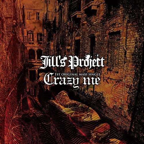 [MUSIC] Jill's Project – Crazy Me (2014.11.19/MP3/RAR)