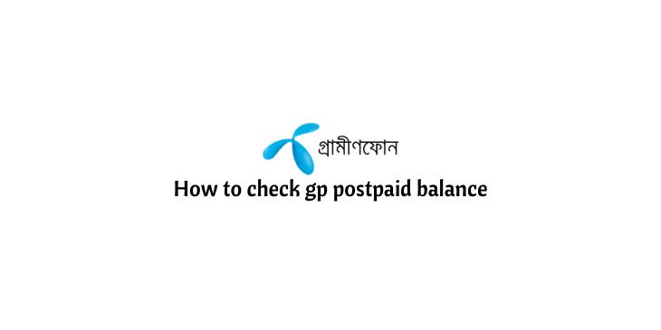 How to check GP postpaid balance