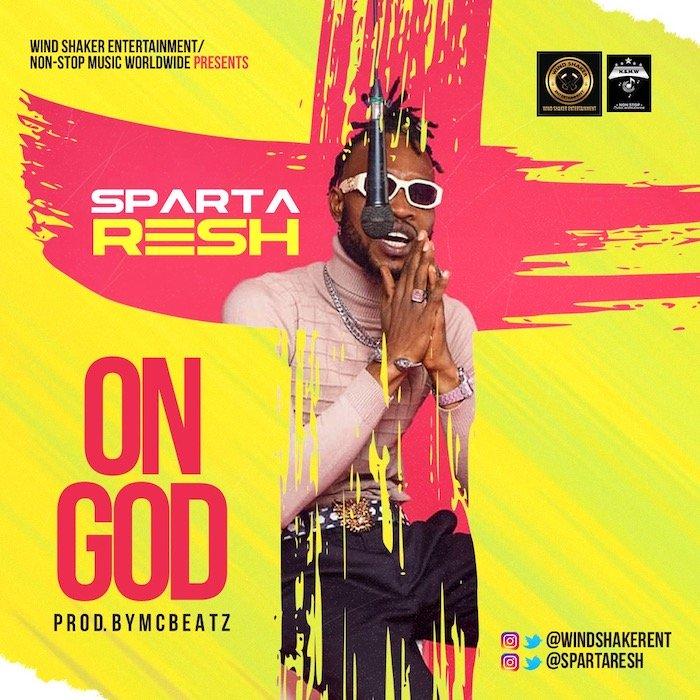 Sparta Resh On God Prod By Mcbeatz mp3 download