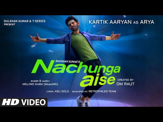 Nachunga Aise Song Lyrics in English | Kartik Aaryan