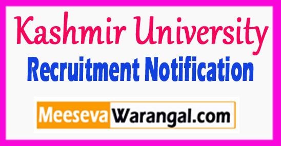 Kashmir University Recruitment Notification 2017 Last Date 16-08-2017