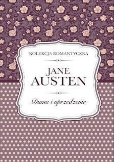 """""""Duma i uprzedzenie""""Jane Austen"""