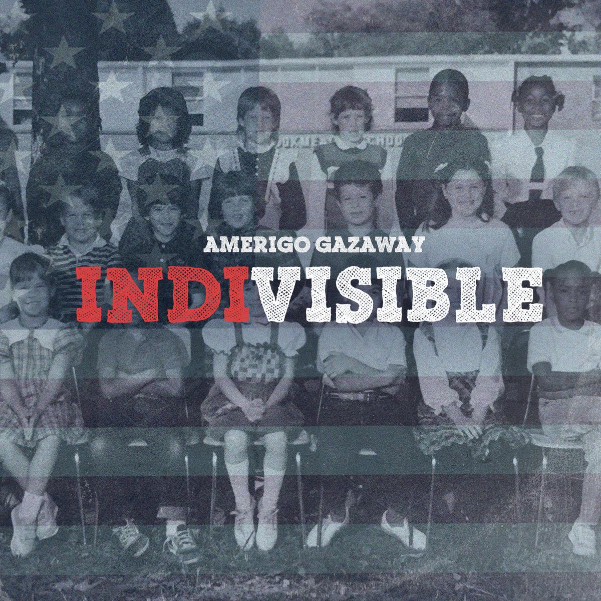 Indivisible von Amerigo Gazaway | Song of the Day