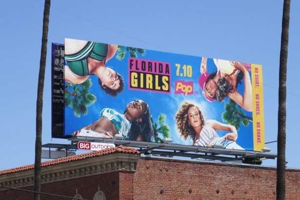 Florida Girls series premiere billboard