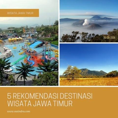 Wisata Jawa Timur - 5 Rekomendasi Destinasi Wisata Jawa Timur