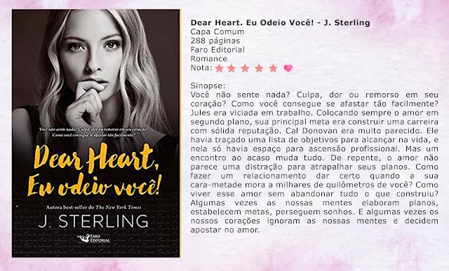 Dear Heart, Eu Odeio Você! - J. Sterling