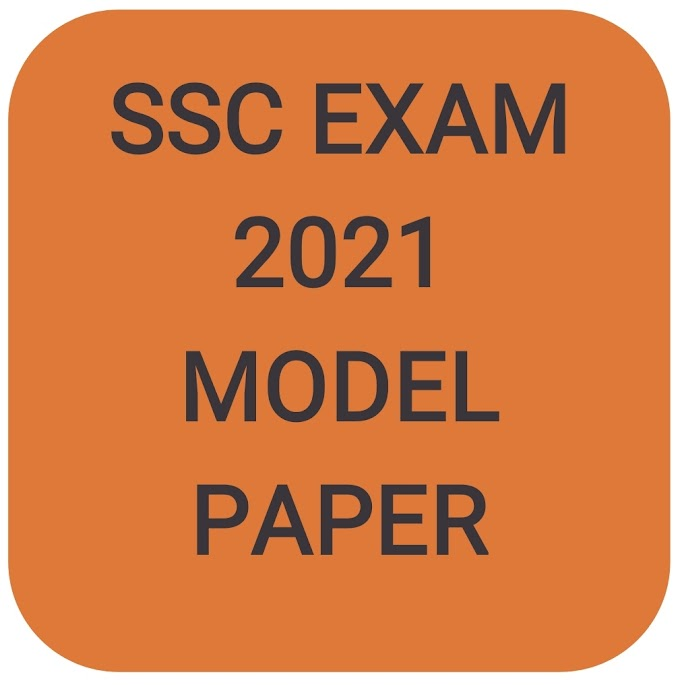 SSC EXAM 2021 MODEL PAPER