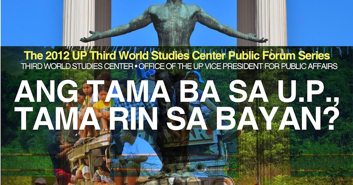 UP THIRD WORLD STUDIES CENTER: TWSC Launches Its 2012 Public Forum