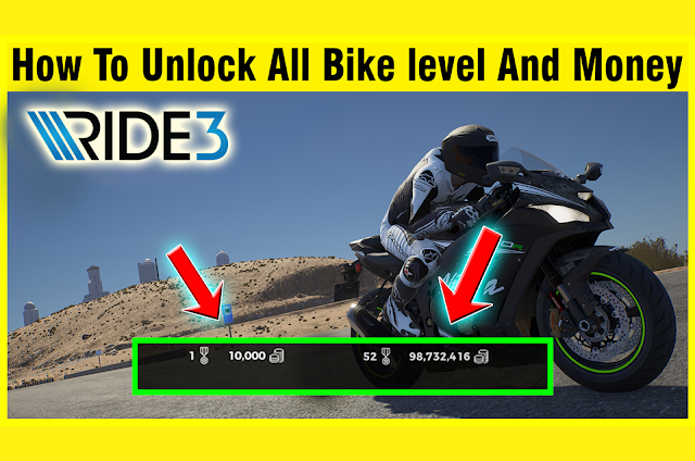 HOW TO UNLOCK ALL Bike & level | Get Every Locked  Max Money up to 10,0000,000(RIDE 3)