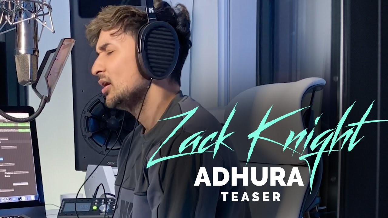 Adhura Lyrics Zack Knight