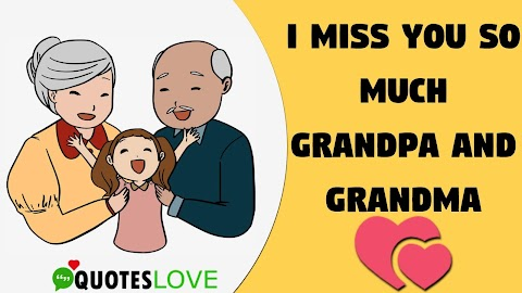 16 [Best] Heart Warming Missing Grandparents Quotes For The Year 2020