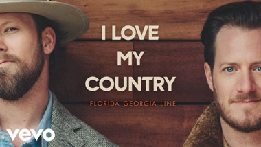 I Love My Country Lyrics - Florida Georgia Line