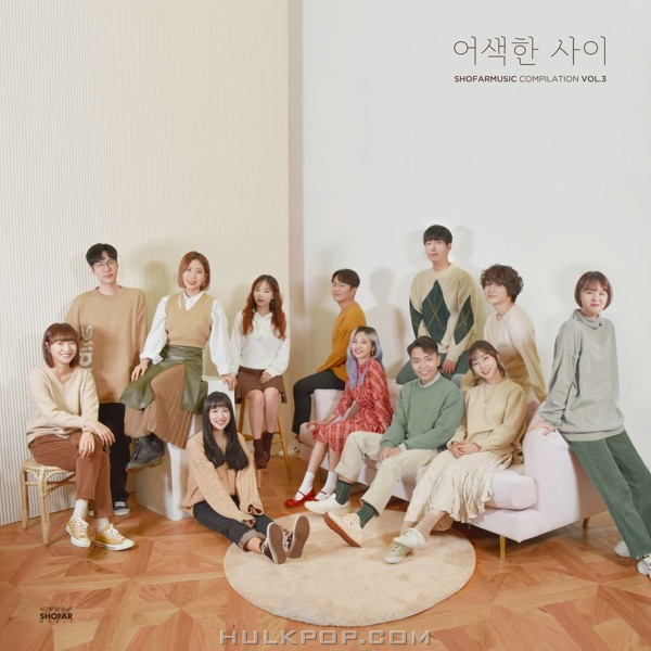 BOL4, Vanilla Acoustic, Sweden Laundry, Twenty Years Of Age, Letter Flow, Kim Ji Soo, WH3N, Boramiyu, CHOIYURY – Shofar Music Compilation Vol.3 'Awkward' – Single (ITUNES PLUS AAC M4A)