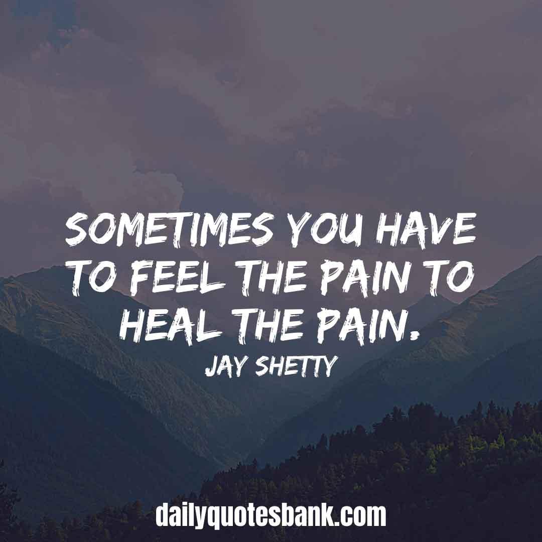 Jay Shetty Quotes On Depression, Pain, Stres