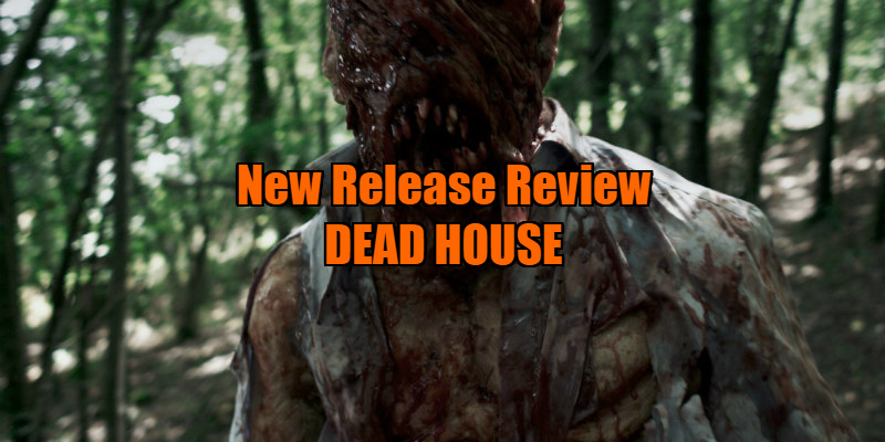 dead house movie review