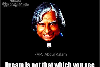 65 APJ Abdul Kalam Quotes | Dreams | Education | Life | Inspiration